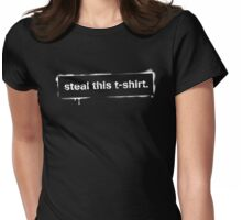 Steal this t-shirt Womens Fitted T-Shirt