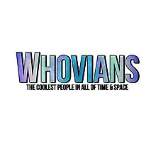 WHOVIANS  Photographic Print