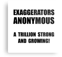 Exaggerators Anonymous Metal Print