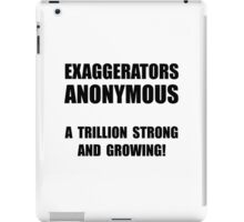 Exaggerators Anonymous iPad Case/Skin