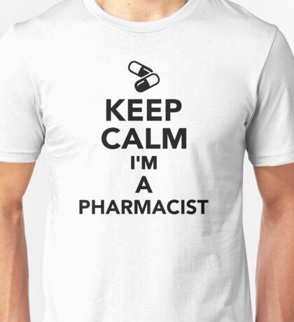 Keep calm I'm a Pharmacist Unisex T-Shirt