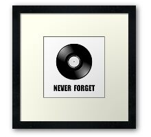 Never Forget Vinyl Framed Print
