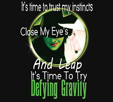 Defying Gravity  Unisex T-Shirt