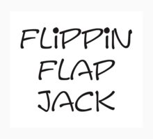 Flippin flap jack by digitalillusion
