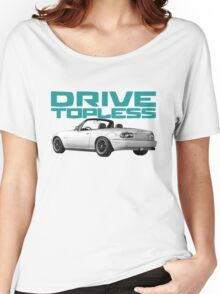 Drive Topless Women's Relaxed Fit T-Shirt
