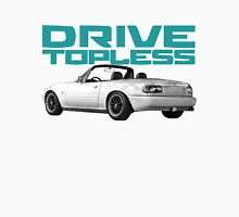 Drive Topless Unisex T-Shirt