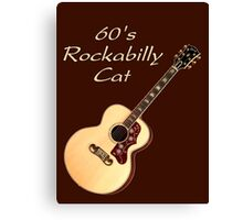 60's Rockabilly Cat  Canvas Print