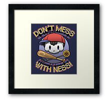 Don't mess with Ness! Framed Print