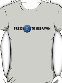 Press X to Respawn (Black) T-Shirt