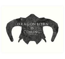 Dragonborn is coming Art Print