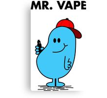 Mr.Vape Canvas Print