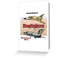 Dogfighters: Mirage vs MiG-21 Greeting Card