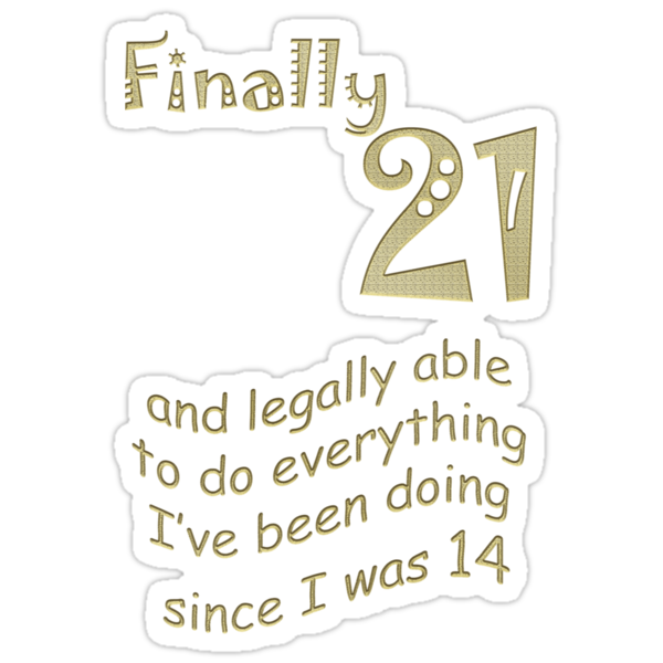 Finally 21 by poinsiana
