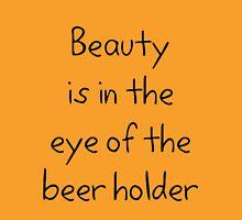 Beer holder Unisex T-Shirt
