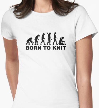 Evolution born to knit Womens Fitted T-Shirt