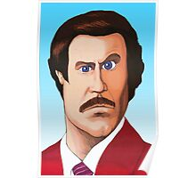 RON BURGUNDY Poster