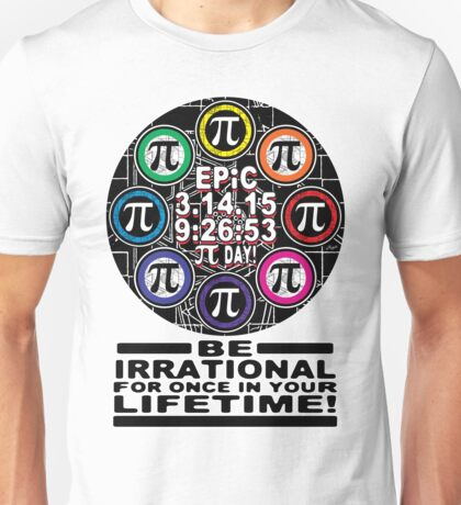 Ultimate Memorial for Epic Pi Day  Symbols Unisex T-Shirt