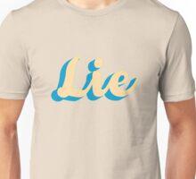 Lie Unisex T-Shirt