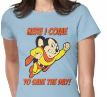 Mighty Mouse Here I Come To Save The Day T Shirt Womens Fitted T-Shirt