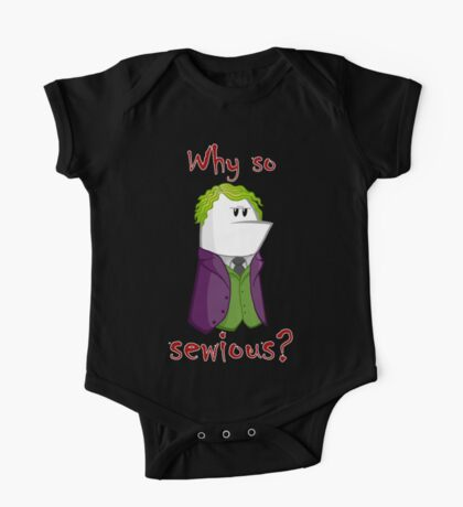 Why so sewious? One Piece - Short Sleeve