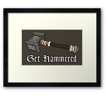 Get Hammered Framed Print