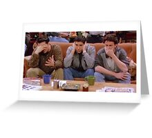 Chandler, Ross, and Joey Greeting Card