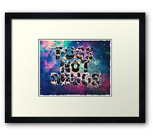 Pugs Not Drugs In Space Framed Print