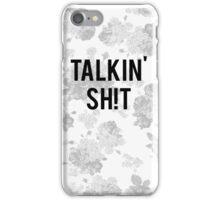 Talkin' Sh!t iPhone Case/Skin