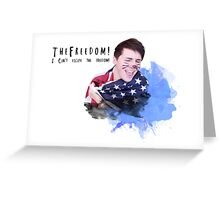 Danisnotonfire - I can't escape the freedom Greeting Card