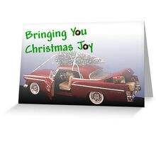 Bringing You Christmas Joy Greeting Card