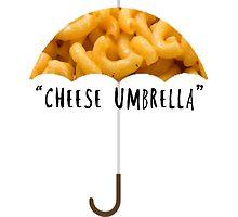 """""""Cheese Umbrella"""" by isabellademetz"""