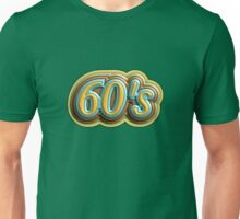 Wonderful 60's Unisex T-Shirt