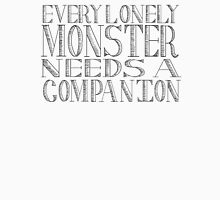 Every Lonely Monster (1) Unisex T-Shirt