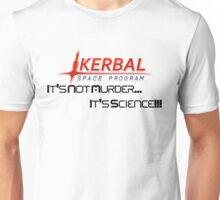 KSP - Not Murder, Science  Unisex T-Shirt