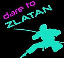 Dare To Zlatan by birthdaytees