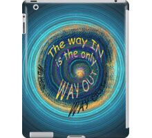 the only way out... iPad Case/Skin