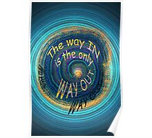 the only way out... Poster