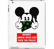 disobey smoke weed and fuck the police iPad Case/Skin
