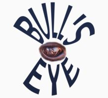 bull's eye by peteroxcliffe