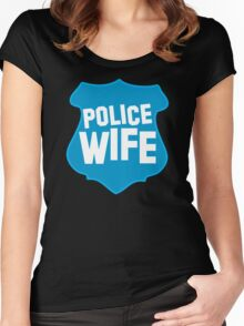 Police WIFE on a policeman shield badge  Women's Fitted Scoop T-Shirt
