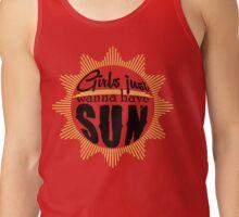 Girls just wanna have sun Tank Top