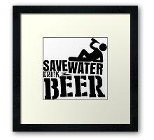 Save water drink beer Framed Print