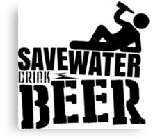 Save water drink beer Canvas Print