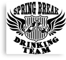 spring break drinking team Canvas Print