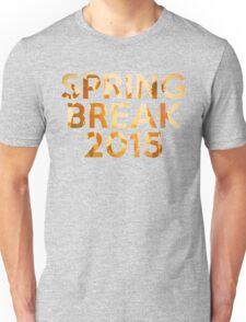 spring break 2015 Unisex T-Shirt