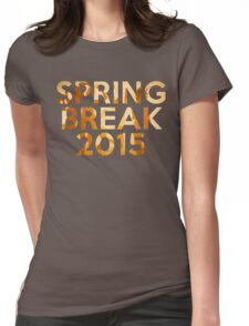 spring break 2015 Womens Fitted T-Shirt
