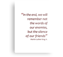 In the end we will remember... (Amazing Sayings) Metal Print