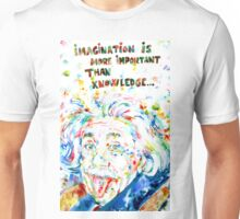 ALBERT EINSTEIN quoting HIMSELF Unisex T-Shirt