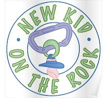 New Kid On The Rock Poster