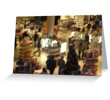 Christmas Shopping is a blurr!!! (Nov 2008) Greeting Card